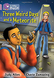 Three Weird Days and a Meteorite